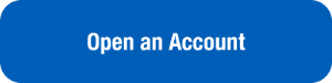 "Button that reads ""Open an Account"""